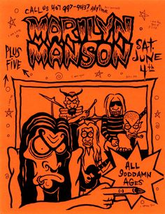 Early Marilyn Manson concert flyer.  1994.  The drawings are by Brian (Manson) himself, like many other early band posters.