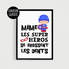 """Poster superhéros justicier pour enfant """"Même les superhéros se brossent les dents"""" - Affiche citation de superhéros scandinave"""