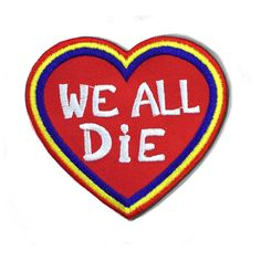 HOME :: Pins & Patches :: PATCHES :: We All Die Patch