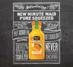 Two Arms hand lettered chalk concept for Minute Maid Pure Squeezed campaign