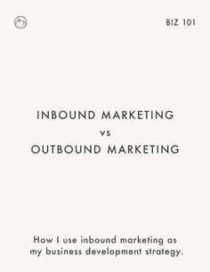 How to use inbound and outbound marketing to attract new clients.