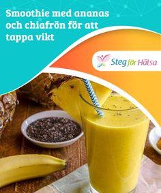 Smoothie med ananas och chiafrön för att tappa vikt Både #ananas och chiafrön #hjälper till att rensa våra kroppar #samtidigt som vi får #mättnadskänsla och förbättrar våra tarmtömningar.