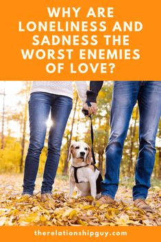 Enemies of Love: Why are Loneliness and Sadness the Worst? Letting Your Guard Down, Connection With Someone, Appreciate What You Have, Dating Sites Reviews, Best Relationship Advice, Sad And Lonely, Lasting Love, Get Your Life, You Are The World
