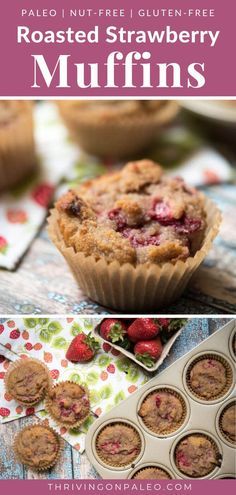 Paleo muffins made with roasted strawberries and coconut flour - a nut-free, gluten-free snack recipe that is perfect for those summer fruits! Gluten Free Recipes For Breakfast, Free Breakfast, Paleo Breakfast, Paleo Recipes, Low Carb Recipes, Baking Recipes, Gluten Free Treats, Paleo Treats, Paleo Baking