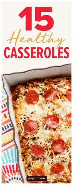 15 low-calorie (and delicious) casseroles to support your weight loss goals. Popculture.com #weightloss #casserole #healthyrecipe #recipe #healthyeating #familydinner #healthydinner #dinner #weightwatchers #WWP