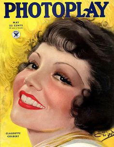 Claudette Colbert - Photoplay - May 1934 Painting by Earl Christy Star Magazine, Movie Magazine, Magazine Art, Magazine Covers, Golden Age Of Hollywood, Vintage Hollywood, Classic Hollywood, Vintage Movie Stars, Vintage Movies