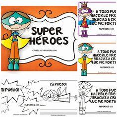 ¡Sí puedo!No todos los superhéroes usan capa. Y de eso se trata esta serie que comparto hoy con ustedes. A los niños les gustan los superhéroes, sus historias, sus aventuras, sus poderes, como vencen a los villanos.