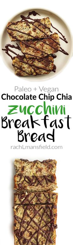 Paleo Vegan Chocolate Chip Chia Zucchini Breakfast Bread