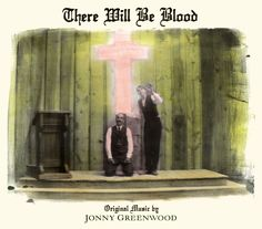 there-will-be-blood-johnny-cover-extralarge_1194477389766.jpg (1688×1481)