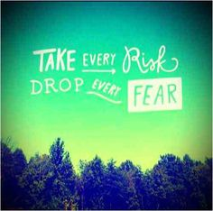 Risk and drop a every fear Find Quotes, Quotes To Live By, Spiritual Quotes, Positive Quotes, Favorite Quotes, Best Quotes, Love Quotes Tumblr, Morning Inspiration, Couple Quotes