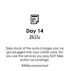 Day 14 of #30daystominimal: this is less about physical clutter & more about minimising outgoing expenses in favour of more mindful spending. Take a look at your outgoings - you may find, like I did - that there are a lot on there that you don't actually need - or even use!
