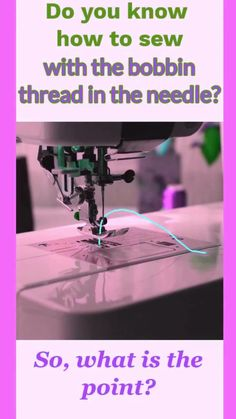 Cool sewing trick: how to sew with the bobbin thread in the needle Here is a very interesting sewing tip. Learn to sew with the bobbin thread in the needle. Sewing Basics, Sewing Hacks, Sewing Tutorials, Sewing Tips, Sewing Crafts, Sewing Machine Basics, Sewing Machines Best, Sewing Machine Thread, Sewing Machine Projects