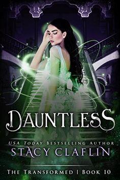 Dauntless (The Transformed Series Book 10) by Stacy Claflin https://www.amazon.com/dp/B016PNG252/ref=cm_sw_r_pi_dp_x_sfk.yb6E2808E