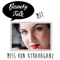 Beauty Talk: 3 Fragen an Miss von Xtravaganz - I need sunshine