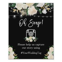 #Oh Snap Instagram Hashtag Watercolor White Floral Poster - #string #lights #wedding #gifts #stringlightswedding