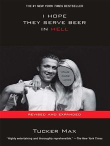 """40% OFF """"I Hope They Serve Beer In Hell"""" by Tucker Max. Promo code: pin5000. Valid in Canada and the US through Friday, January 25. Get this eBook on #Kobo: http://www.kobobooks.com/ebook/-Hope-They-Serve-Beer-In/book-dOn2plTglE2HxZBWzA_cNA/page1.html"""