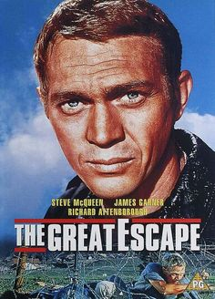 The Great Escape - not my favourite poster, but a damn cool film featuring one of the coolest actors who's ever lived