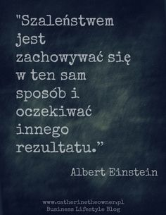 Co mówi do Ciebie: Albert Einstein Smart Quotes, Me Quotes, Motivational Quotes, Inspirational Quotes, Qoutes, Bullet Journal Ideas Pages, Albert Einstein, Poetry Quotes, In My Feelings