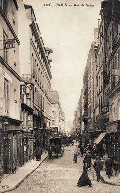 """"""" Rue de Seine, Paris, France, circa 1900 """""""