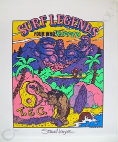 T&C Surf Designs Surf Legends Proof Print Signed by Steve Nazar