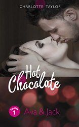 Hot Chocolate: Ava & Jack: Prickelnde Novelle - Episode 1