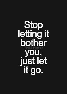 Only you can know when you are ready to heal. Strive to let things go, and be gentle with yourself until you can master this.
