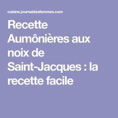 Recette Aumônières aux noix de Saint-Jacques : la recette facile