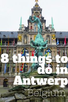 8 things to do in Antwerp Belgium