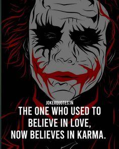 Joker Quotes #Jokerquotes #Quotes Joker Love Quotes, Joker Qoutes, Badass Quotes, Too Late Quotes, Letting Go Quotes, Drag Queens, Get Over It, Karma, Dc Comics