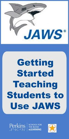 Tips and resources to get started teaching students who are blind or visually impaired to get started using JAWS screenreader