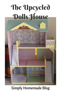 The Upcycled Dolls House - Simply Homemade