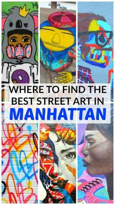 The best street art in #Manhattan can be found in #SOHO, #NOLITA, Little Italy, Harlem and the East Village. Here is a guide to help you with your wall crawl.#Streetart #NewYork
