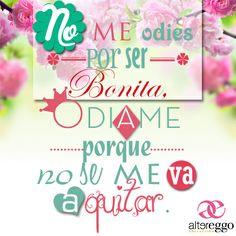 #frase #bonita #mujer #chicas #odio #hermosa #mensaje #frases #moda #fashion #beauty #girl #ella #bella #super
