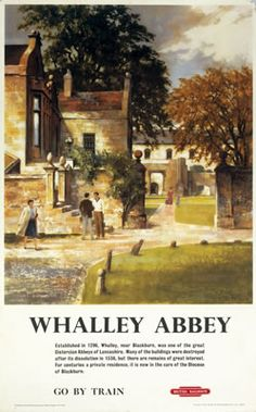 Whalley Abbey, British Rail poster, 1959. British Rail (LMR) travel poster by Greene, advertising train services to the 13th-century Cistercian abbey near Blackburn..feb16