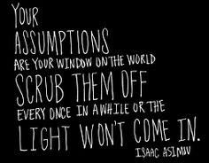 assumptions quotes pictures images page 7 Assumption Quotes, What Is Culture, Free Base, Isaac Asimov, To Kill A Mockingbird, Pictures Images, Picture Quotes, Quotes To Live By, Fails