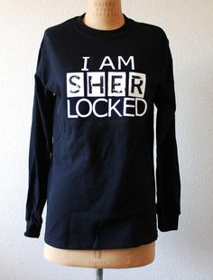 """Long Sleeved Shirt featuring """"I am s h e r locked"""" from Sherlock BBC"""