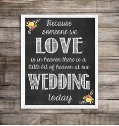 Printable Chalkboard Wedding Because Someone We Love is in Heaven Sign DIY Digital Download by JennSouthernGrace on Etsy