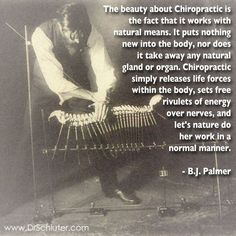 B.J. Palmer explains the beauty of chiropractic.