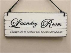 Laundry Room Signs Uk · Funny Laundry Room Signs