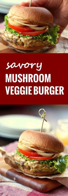 These vegan mushroom burgers are made with a savory blend of sautéed mushrooms, white beans and tahini, grilled and topped with creamy tahini cheese sauce.