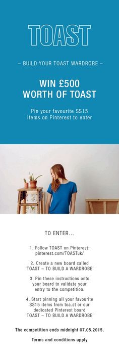 Competition ends tomorrow. For  your chance to win a £500 TOAST wardrobe.