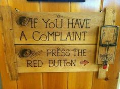 Funny pictures about Kiwi complaints station. Oh, and cool pics about Kiwi complaints station. Also, Kiwi complaints station. Redneck Humor, Redneck Gifts, Redneck Party, Press The Red Button, Funny Quotes, Funny Memes, Memes Humour, Humorous Sayings, Sign Sayings