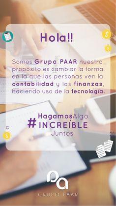 Grupo PAAR buscamos cambiar la percepción que tienen las personas de la contabilidad, haciendo uso de la tecnología. Accounting, People