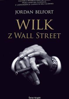 Wilk z Wall Street - Jordan Belfort
