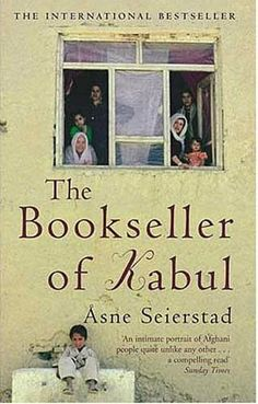 the bookseller of Kabul by Asne Seierstad - AVERAGE and confusing!  I didn't think so - Joey