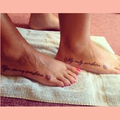 """Me and my mother's tattoos. I'm leaving for college in a few days and she used to sing this to me when I was little. """" You are my sunshine. My only sunshine"""" Tattoo Feet, Foot Tattoos, New Tattoos, Piercing Tattoo, Piercings, Tattoo Ideas, Tattoo Designs, Mother Tattoos, My Sunshine"""