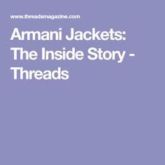 Armani Jackets: The Inside Story - Threads