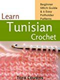 Free Kindle Book -   Learn Tunisian Crochet: Beginner Stitch Guide & 6 Easy Potholder Patterns (Tiger Road Crafts Book 2) Check more at http://www.free-kindle-books-4u.com/crafts-hobbies-homefree-learn-tunisian-crochet-beginner-stitch-guide-6-easy-potholder-patterns-tiger-road-crafts-book-2/
