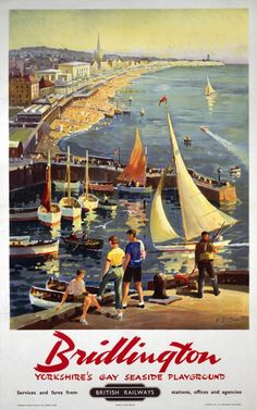 An poster sized print, approx (other products available) - Poster produced for British Railways (BR) to promote train services to Bridlington, Yorkshire. Artwork by George Ayling - Image supplied by National Railway Museum - Poster printed in Australia Posters Uk, Train Posters, Railway Posters, Poster Prints, Art Print, British Travel, British Seaside, British Isles, National Railway Museum