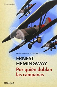 NEW - Por quien doblan las campanas / For Whom the Bell Tolls (Spanish Edition) I Love Books, Good Books, Books To Read, Ernest Hemingway, Movie Scripts, I Love Reading, Always Learning, Book Lists, Book Quotes
